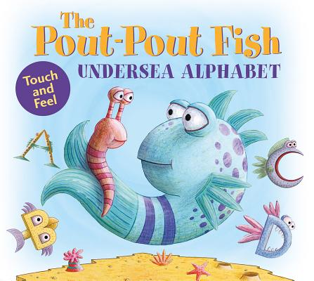 The Pout-Pout Fish Undersea Alphabet: Touch and Feel (A Pout-Pout Fish Novelty) Cover Image
