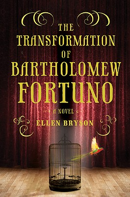 The Transformation of Bartholomew Fortuno Cover