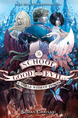 The School for Good and Evil #2: A World without Princes Cover Image