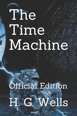 The Time Machine: Official Edition Cover Image