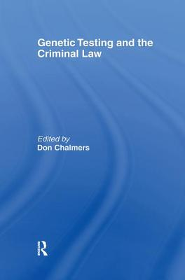 Genetic Testing and the Criminal Law (Criminology S) Cover Image