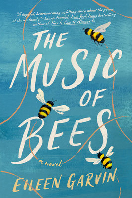 The Music of Bees: A Novel Cover Image