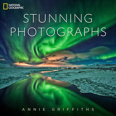 National Geographic Stunning Photographs Cover Image