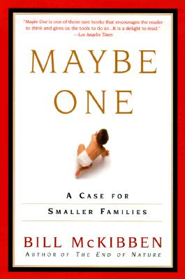 Maybe One: A Case for Smaller Families Cover Image