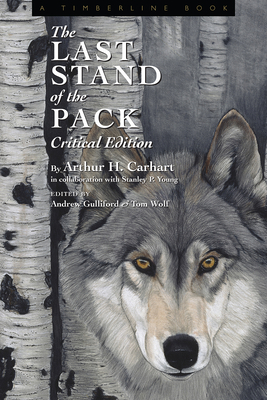 The Last Stand of the Pack: Critical Edition (Timberline Books) Cover Image