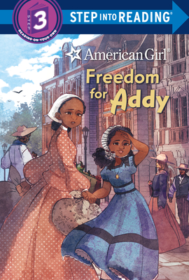 Cover for Freedom for Addy (American Girl) (Step into Reading)