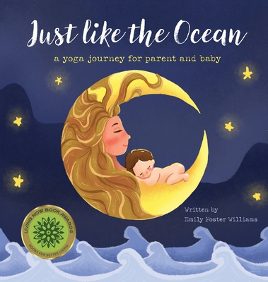 Just Like The Ocean: a yoga journey for parent and baby Cover Image