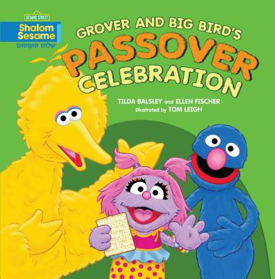 Grover and Big Bird's Passover Celebration Cover Image