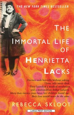 The Immortal Life of Henrietta Lacks (Thorndike Nonfiction) Cover Image