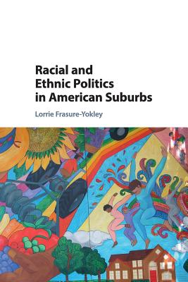 Racial and Ethnic Politics in American Suburbs Cover Image