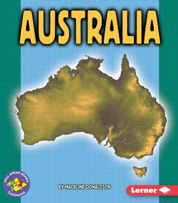 Australia (Pull Ahead Books -- Continents) Cover Image