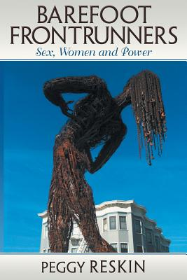 Barefoot Frontrunners: Sex, Women and Power Cover Image