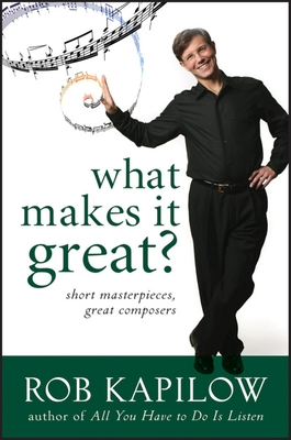 What Makes It Great: Short Masterpieces, Great Composers Cover Image