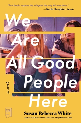 Cover for We Are All Good People Here