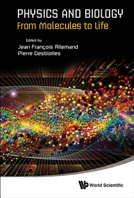 Physics and Biology: From Molecules to Life Cover Image