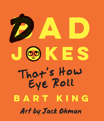 Bad Dad Jokes: That's How Eye Roll Cover Image