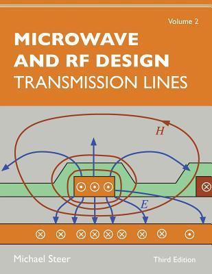 Microwave and RF Design, Volume 2: Transmission Lines Cover Image
