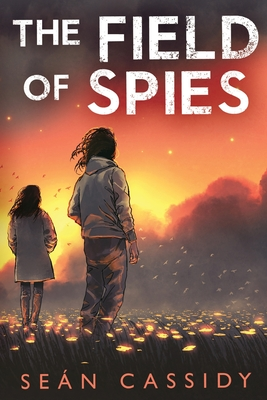 The Field of Spies Cover Image