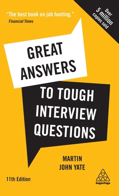 Great Answers to Tough Interview Questions: Your Comprehensive Job Search Guide with Over 200 Practice Interview Questions Cover Image