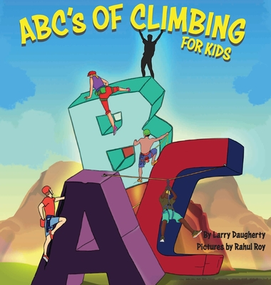 ABC's of Climbing - For Kids Cover Image