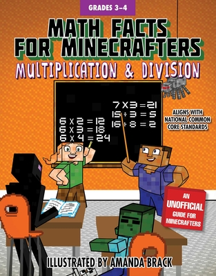 Math Facts for Minecrafters: Multiplication and Division (Math for Minecrafters) Cover Image