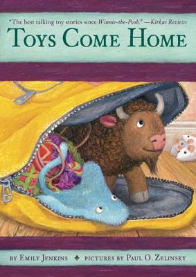 Toys Come Home: Being the Early Experiences of an Intelligent Stingray, a Brave Buffalo, and a Brand-New Someone Called Plastic (Toys Go Out #3) Cover Image