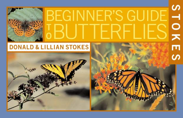 Stokes Beginner's Guide to Butterflies Cover Image