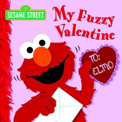 My Fuzzy Valentine (Sesame Street) Cover Image