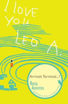 I Love You Leo A. Arrivals Terminal...? (Galician Wave #16) Cover Image