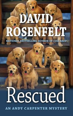Rescued (Andy Carpenter Mystery) Cover Image