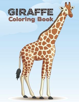 Giraffe Coloring Book: Cute Giraffes Coloring Book (Volume 2). Adorable Giraffes Coloring Cover Image