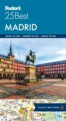 Fodor's Madrid 25 Best (Full-Color Travel Guide #7) Cover Image