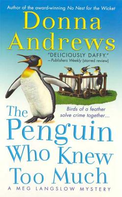 The Penguin Who Knew Too Much (Meg Langslow Mysteries #8) Cover Image