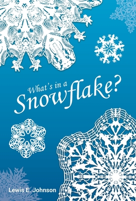 What's in a Snowflake? Cover Image