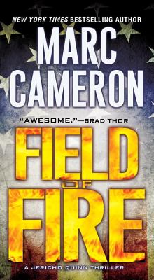 Field of Fire (A Jericho Quinn Thriller #7) Cover Image