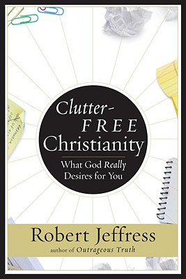 Clutter-Free Christianity Cover