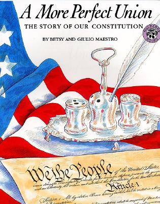 A More Perfect Union: The Story of Our Constitution Cover Image