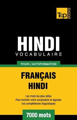 Vocabulaire Français-Hindi pour l'autoformation - 7000 mots (French Collection #145) Cover Image