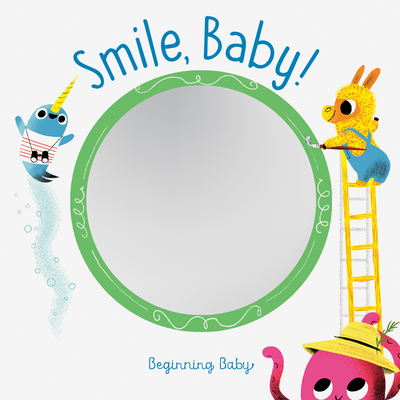 Chronicle Baby: Smile Baby! Cover Image