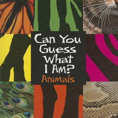 Cover for Can You Guess What I Am?
