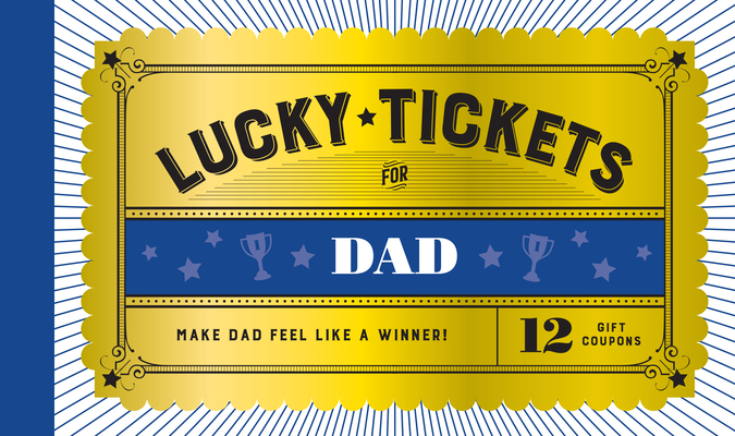 Lucky Tickets for Dad Cover Image