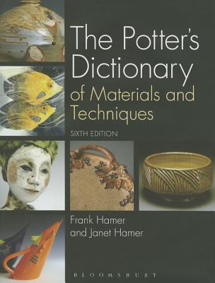The Potter's Dictionary of Materials and Techniques Cover Image