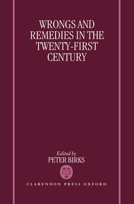 Wrongs and Remedies in the Twenty-First Century Cover Image