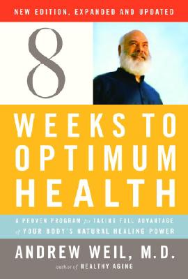 Eight Weeks to Optimum Health Cover