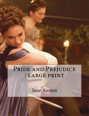 Pride and Prejudice: Large Print Cover Image