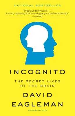 Incognito: The Secret Lives of the Brain Cover Image