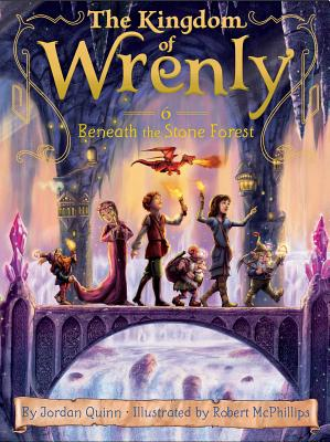 Cover for Beneath the Stone Forest (The Kingdom of Wrenly #6)