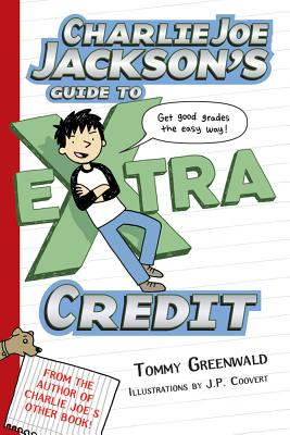 Charlie Joe Jackson's Guide to Extra Credit Cover