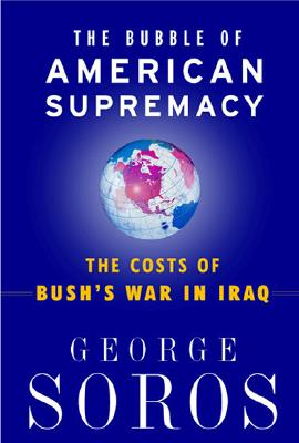 The Bubble Of American Supremacy Cover