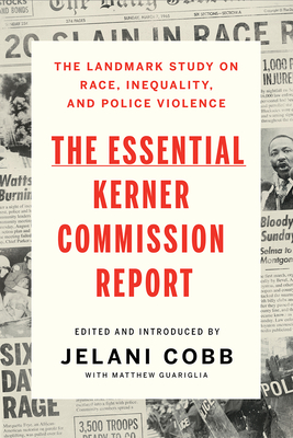 The Essential Kerner Commission Report Cover Image